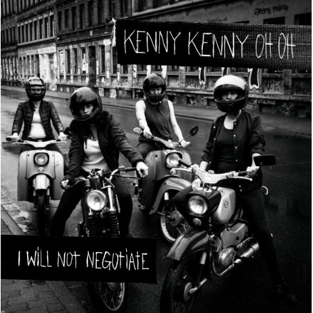 Kenny Kenny Oh Oh - I Will Not Negotiate (LP)