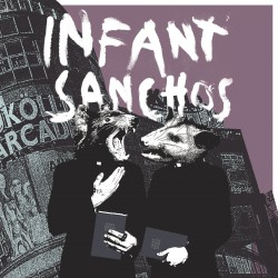 Infant Sanchos - S/T (LP)