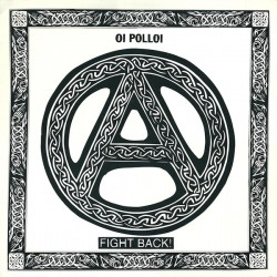 Oi Polloi - Fight Back (LP)