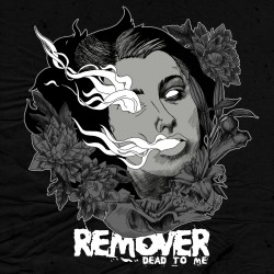 """Remover - Dead To Me (7"""")"""