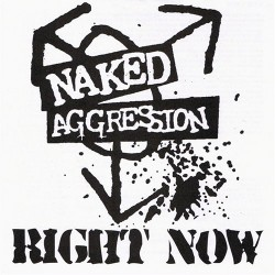 Naked Aggression ‎- Right...